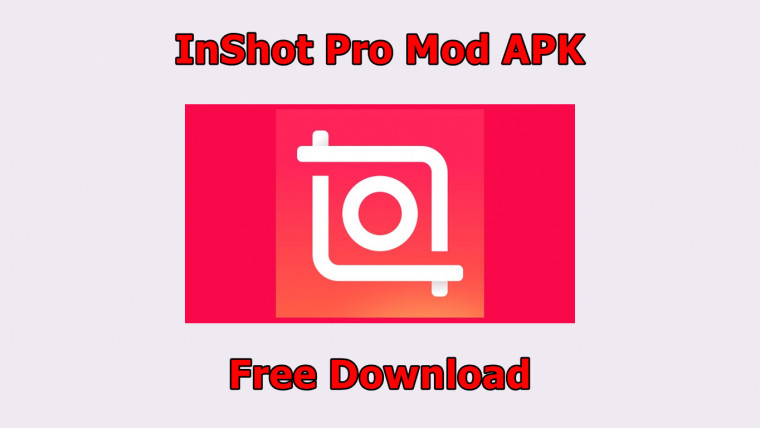 Download InShot Pro Mod Apk + Filter [Tanpa Watermark]